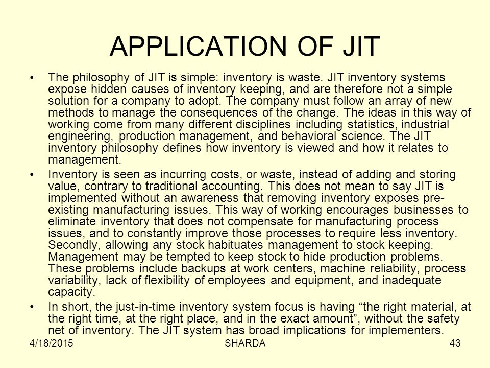 APPLICATION OF JIT