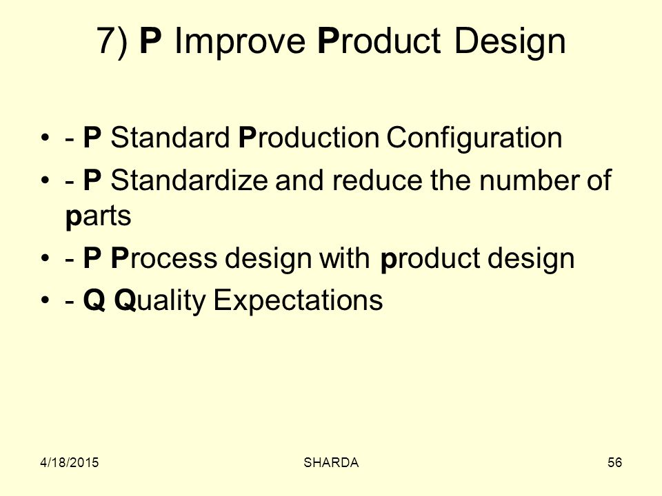 7) P Improve Product Design