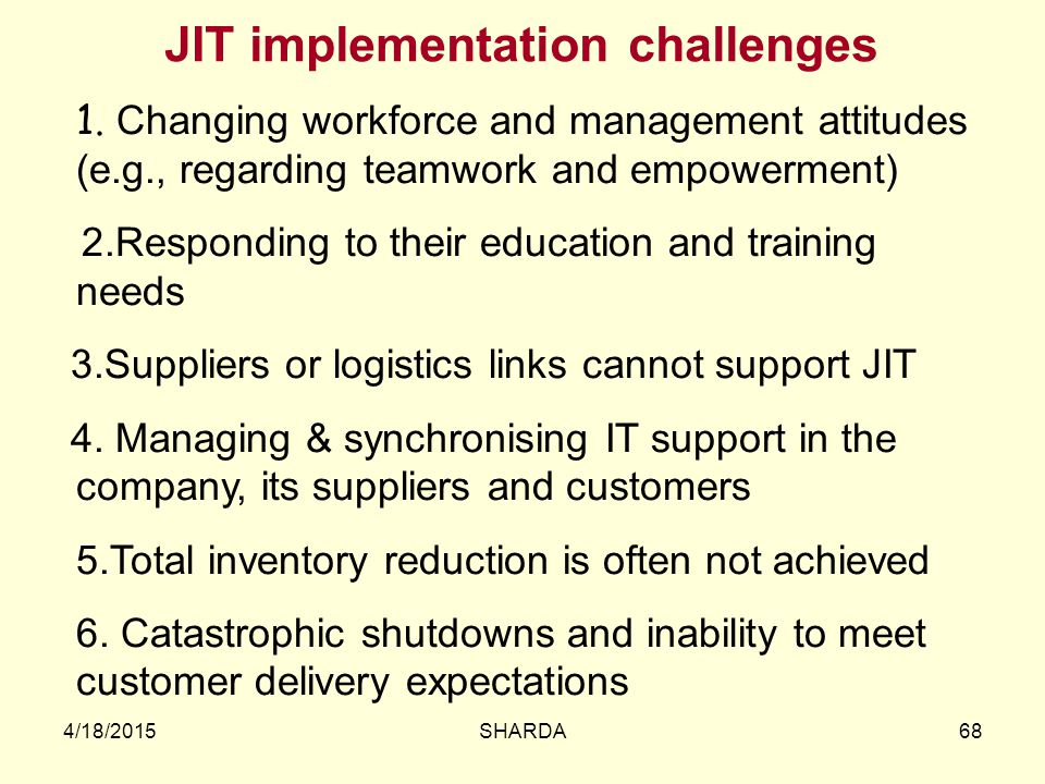 JIT implementation challenges