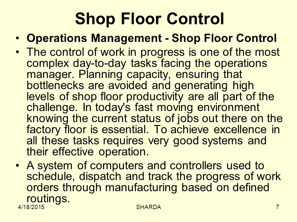 Shop Floor Control Operations Management - Shop Floor Control