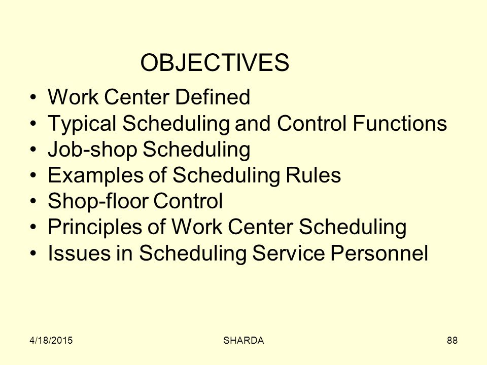 OBJECTIVES Work Center Defined