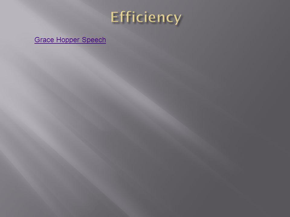 Efficiency Grace Hopper Speech