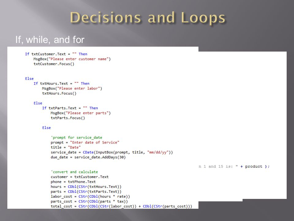 Decisions and Loops If, while, and for