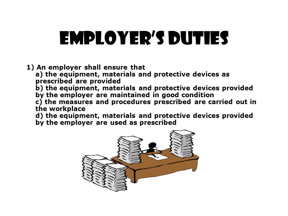 Employer's Duties