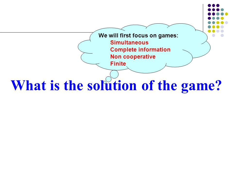 What is the solution of the game