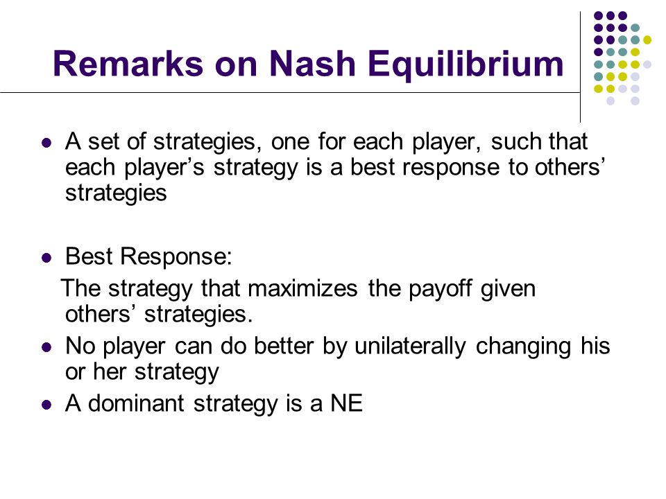 Remarks on Nash Equilibrium