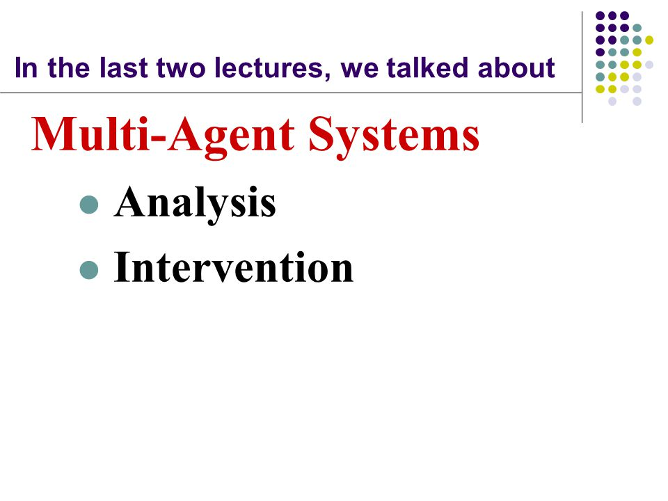 In the last two lectures, we talked about