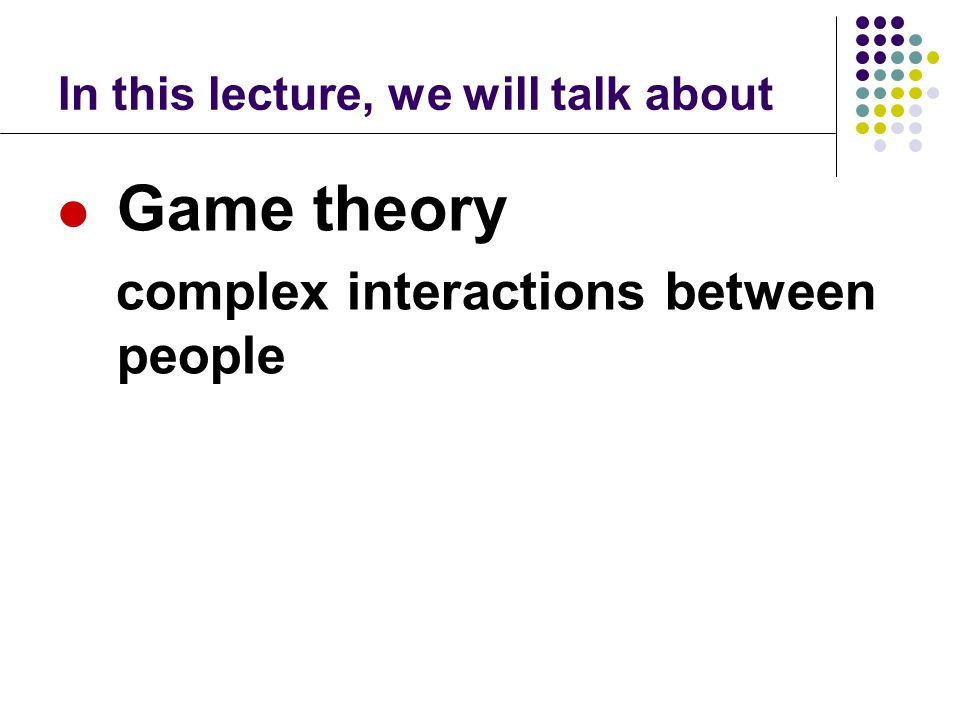 In this lecture, we will talk about