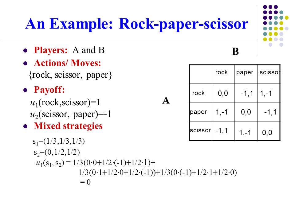 An Example: Rock-paper-scissor