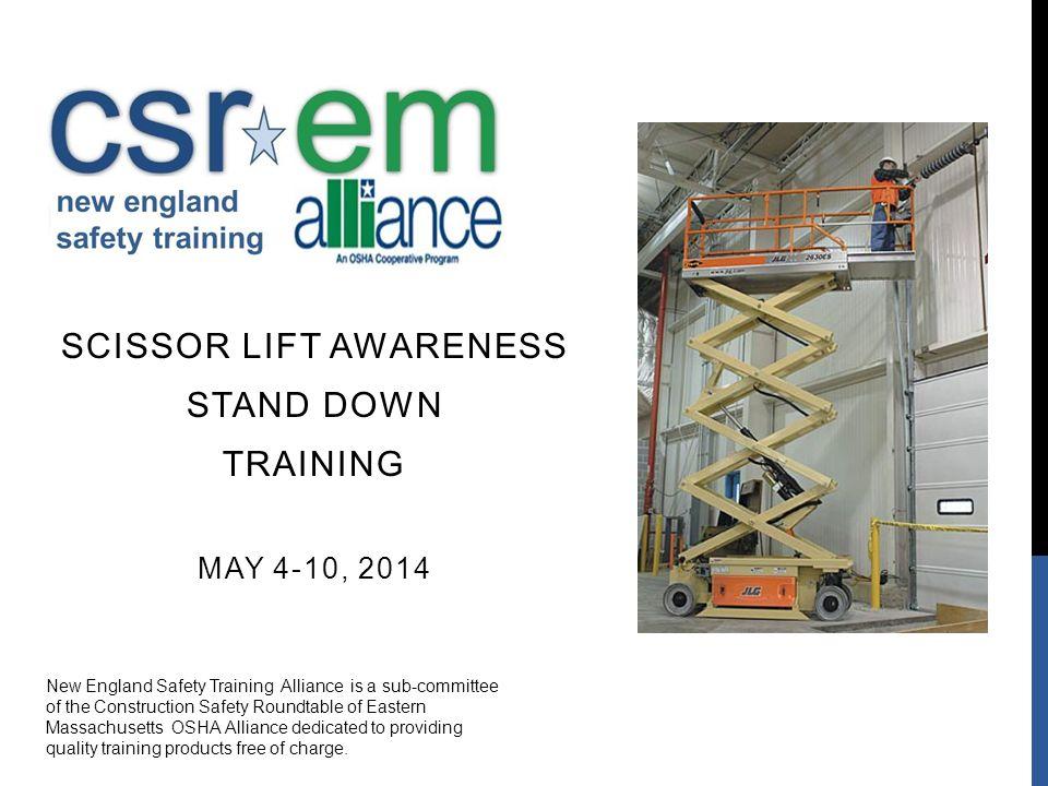 Scissor Lift Awareness Stand Down Training May 4-10, 2014