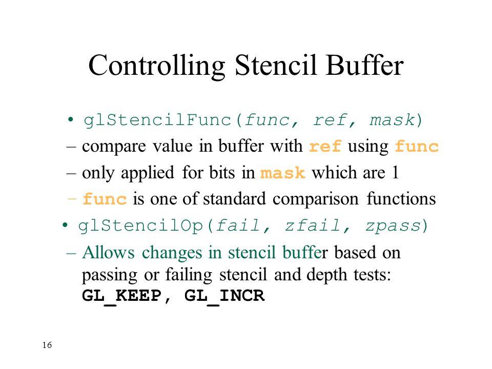 Controlling Stencil Buffer