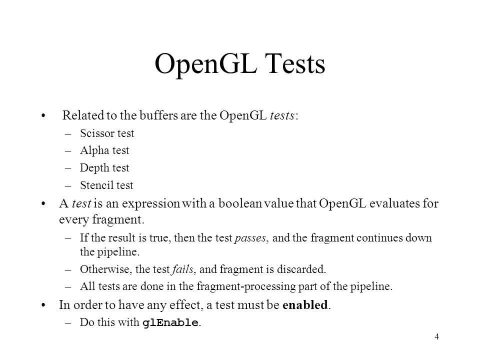 OpenGL Tests Related to the buffers are the OpenGL tests: