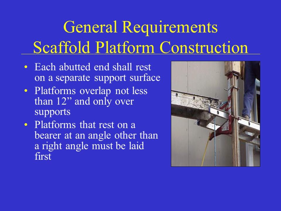General Requirements Scaffold Platform Construction