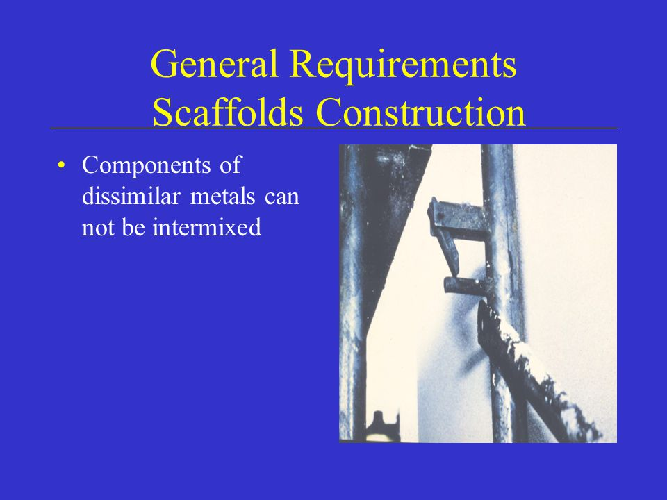 General Requirements Scaffolds Construction