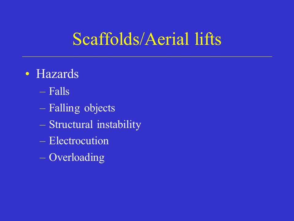 Scaffolds/Aerial lifts