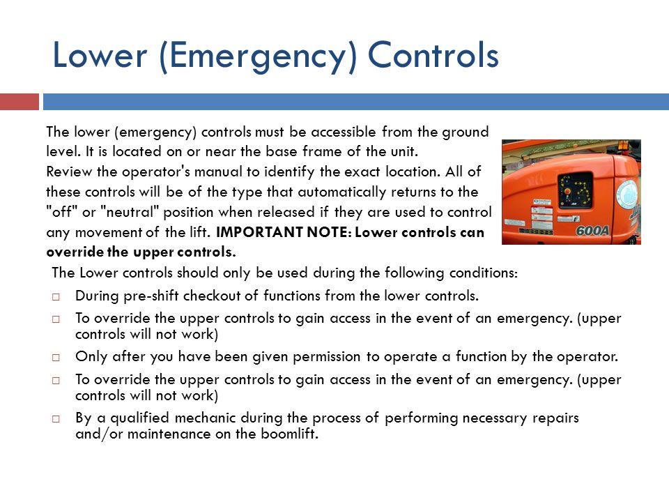 Lower (Emergency) Controls