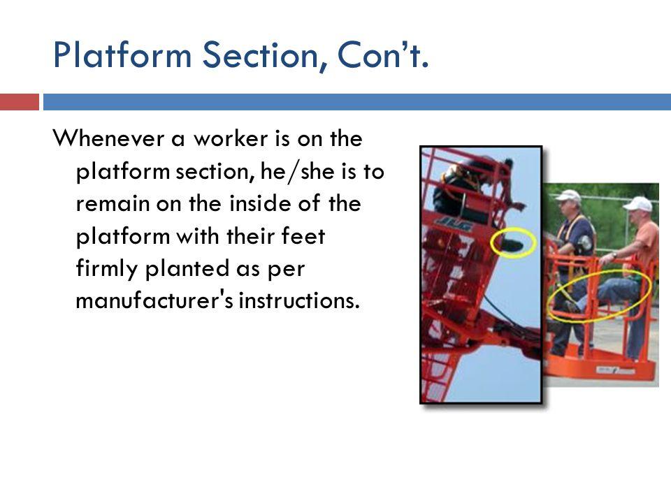 Platform Section, Con't.