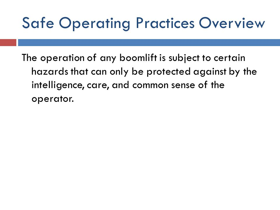 Safe Operating Practices Overview