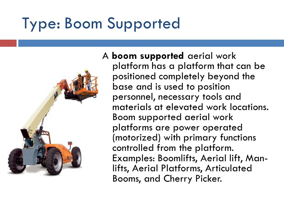 Type: Boom Supported