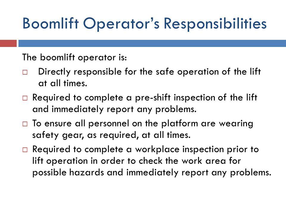 Boomlift Operator's Responsibilities