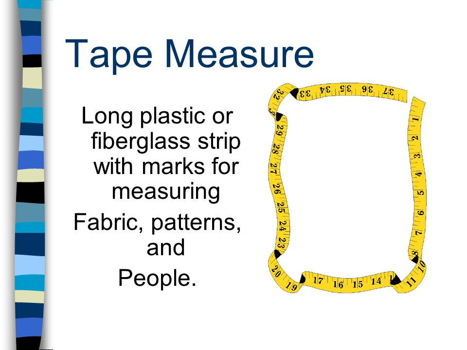 Long plastic or fiberglass strip with marks for measuring