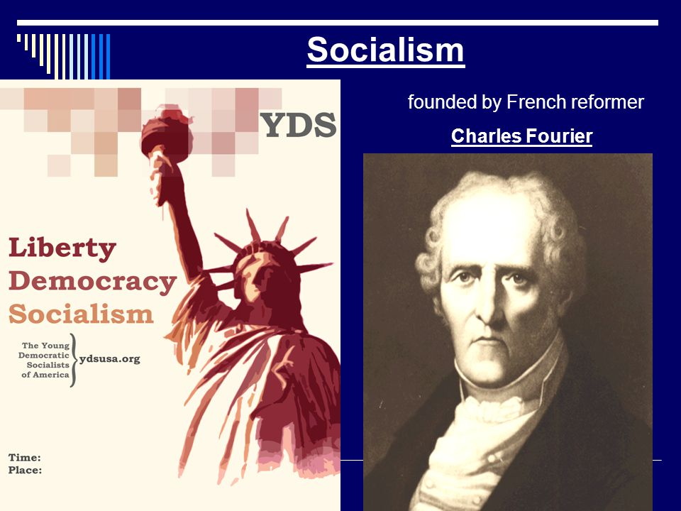 Socialism founded by French reformer Charles Fourier