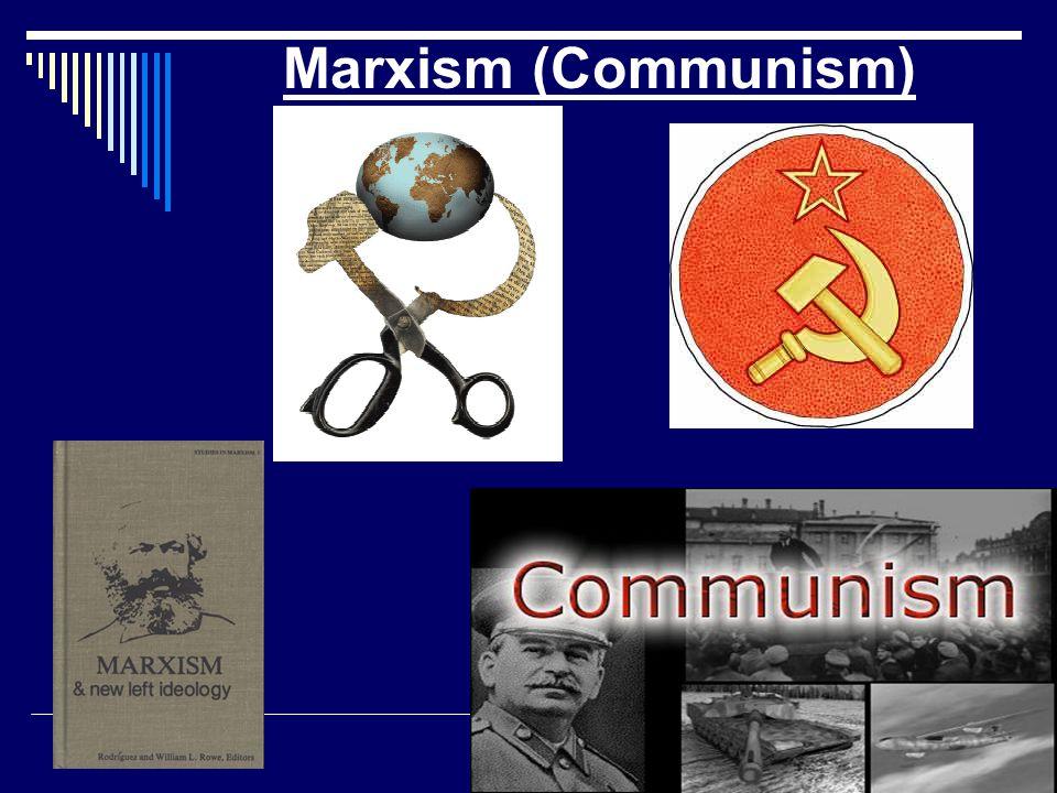 Marxism (Communism)