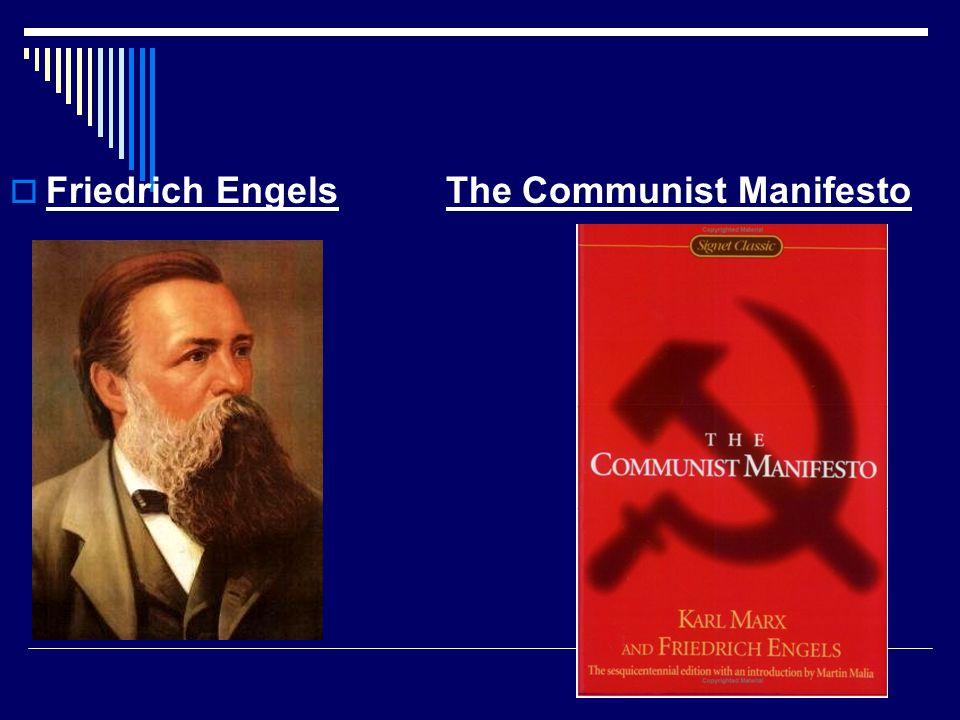 Friedrich Engels The Communist Manifesto