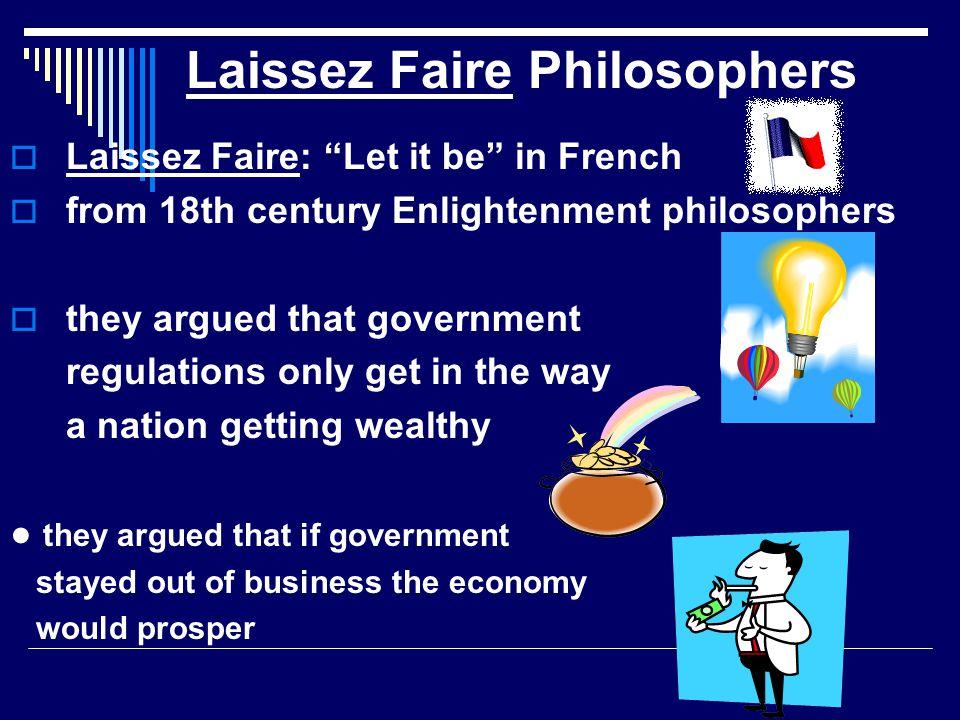 Laissez Faire Philosophers