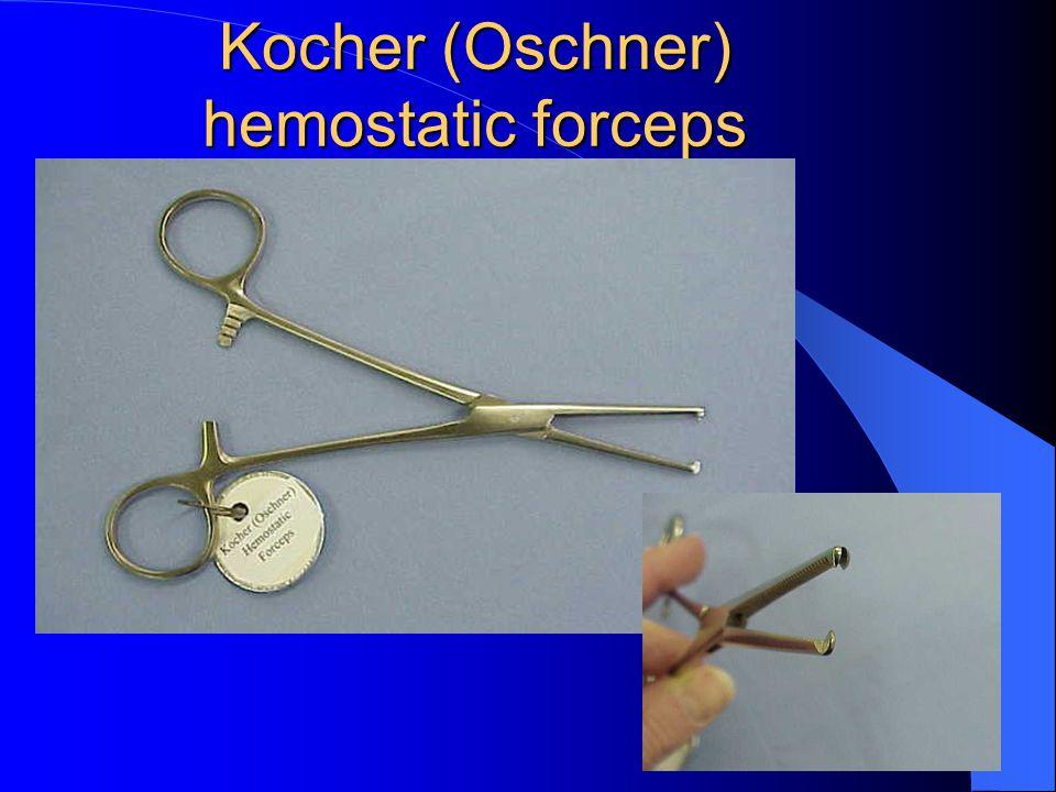 Kocher (Oschner) hemostatic forceps