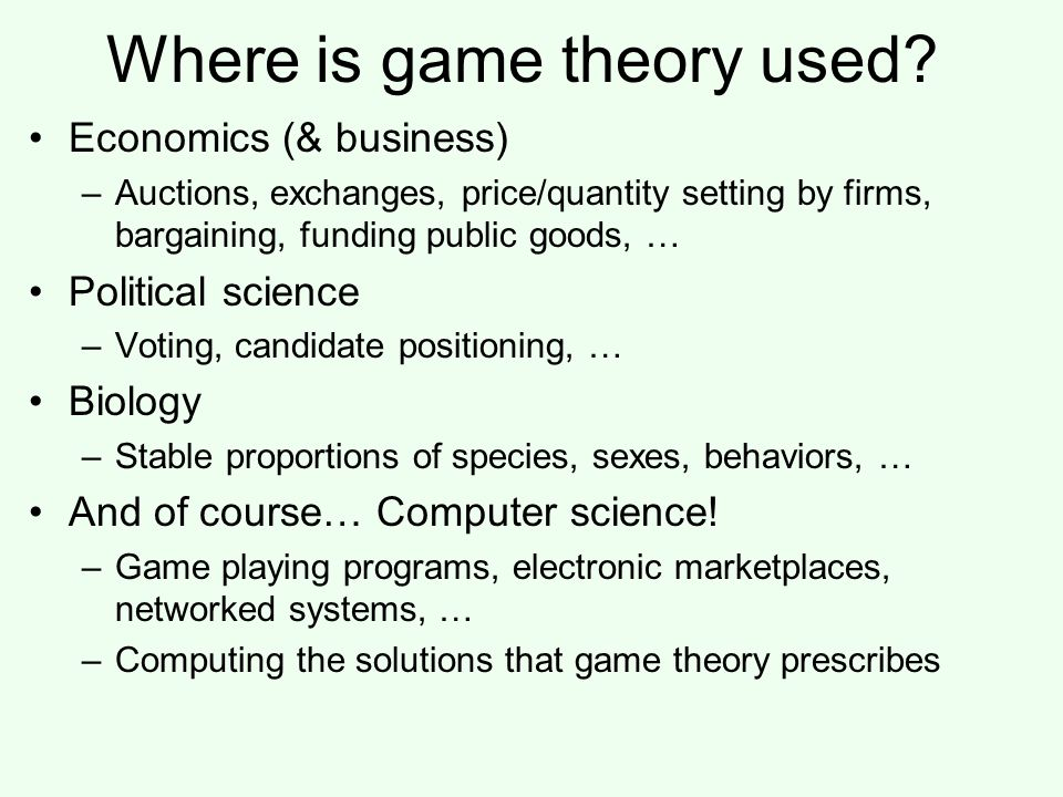 Where is game theory used