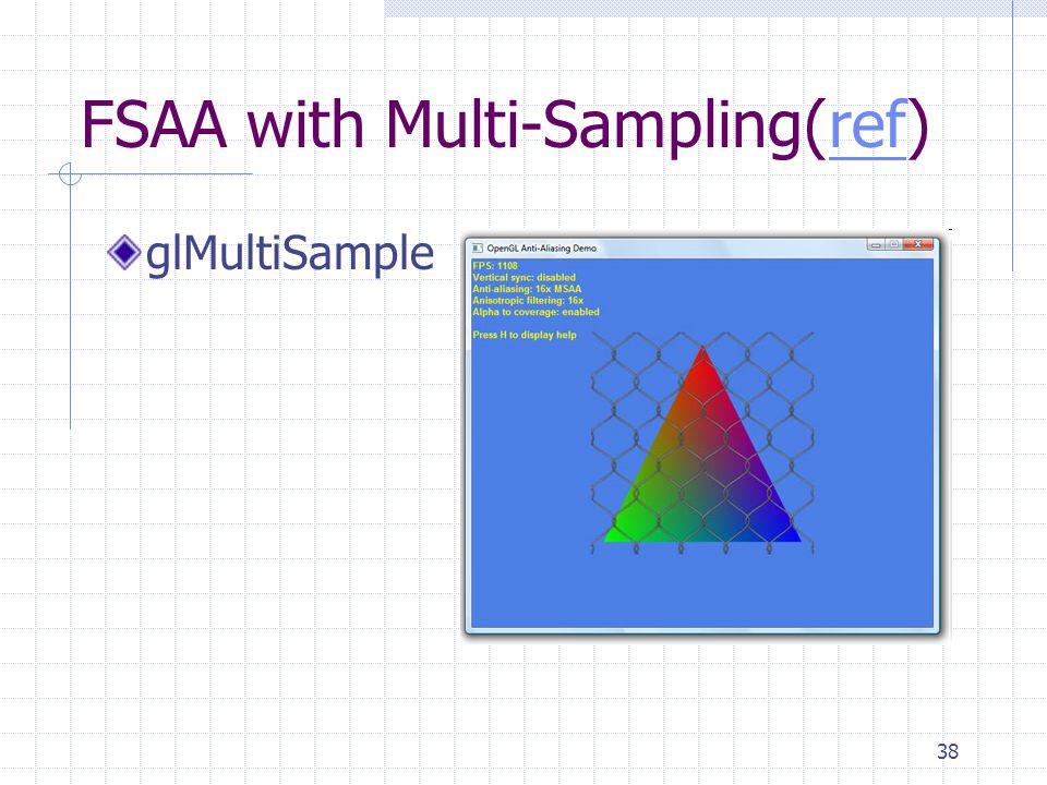 FSAA with Multi-Sampling(ref)
