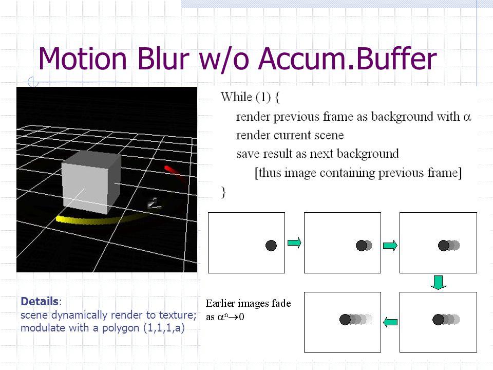 Motion Blur w/o Accum.Buffer