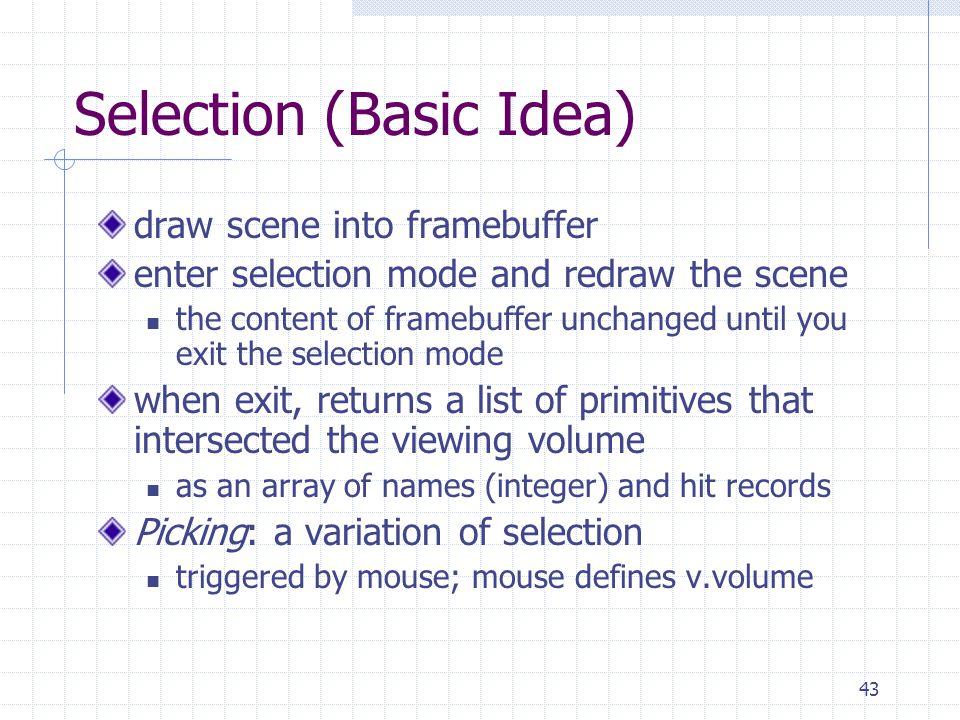 Selection (Basic Idea)