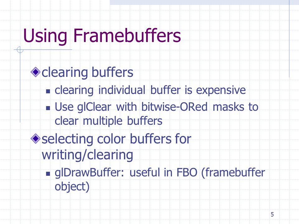 Using Framebuffers clearing buffers