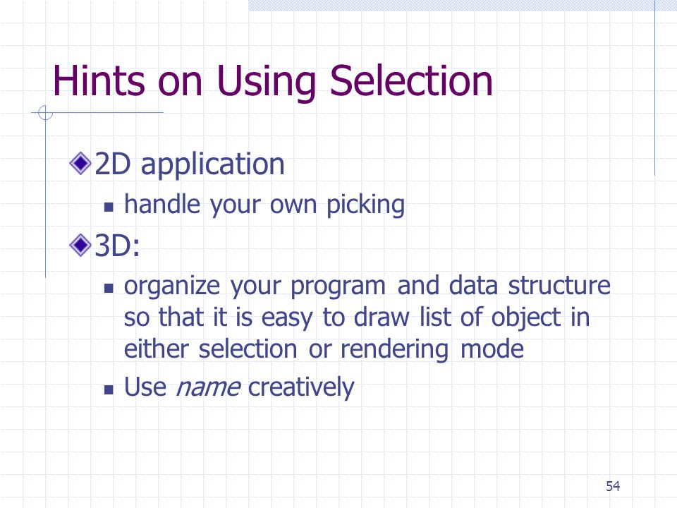 Hints on Using Selection
