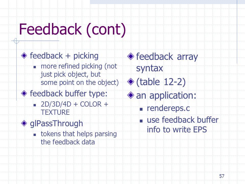 Feedback (cont) feedback array syntax (table 12-2) an application: