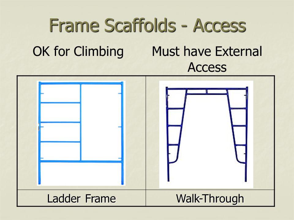 Frame Scaffolds - Access