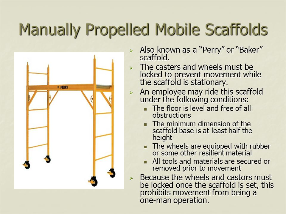 Manually Propelled Mobile Scaffolds