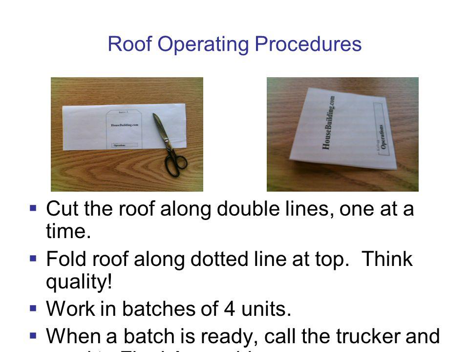 Roof Operating Procedures