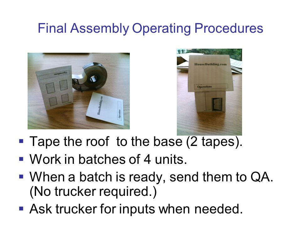 Final Assembly Operating Procedures