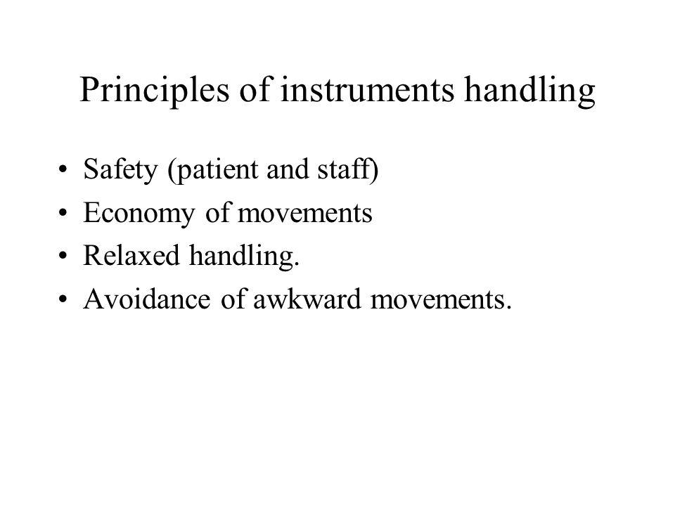 Principles of instruments handling