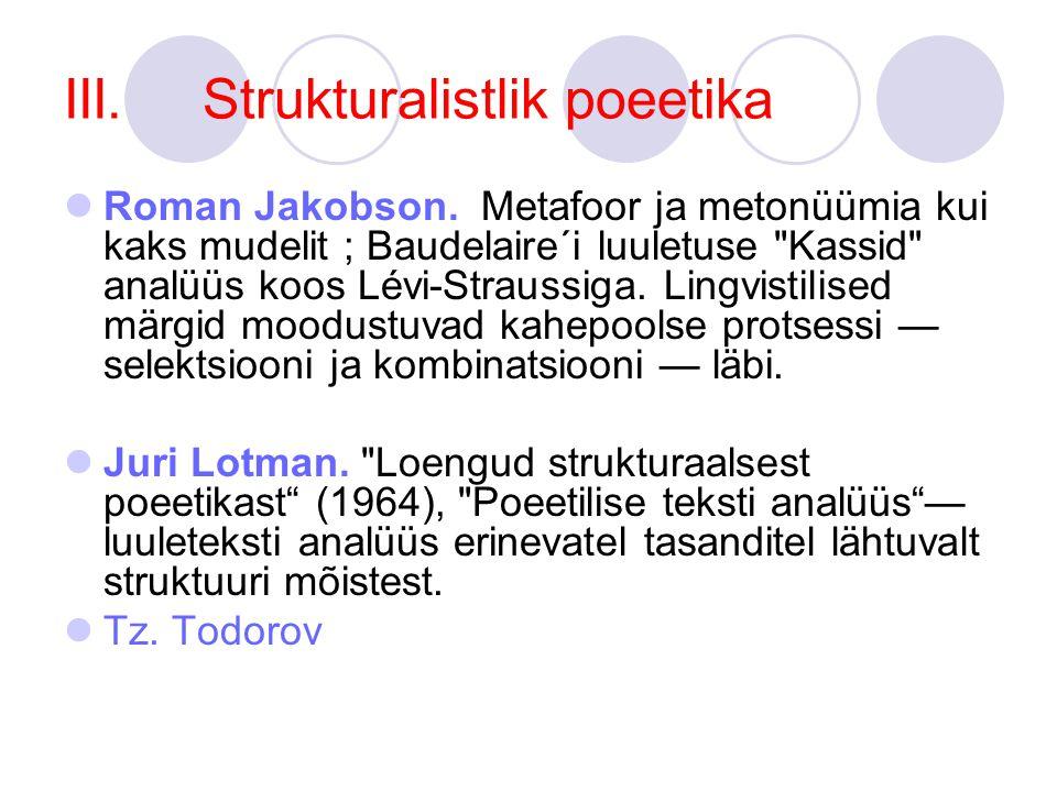 III. Strukturalistlik poeetika