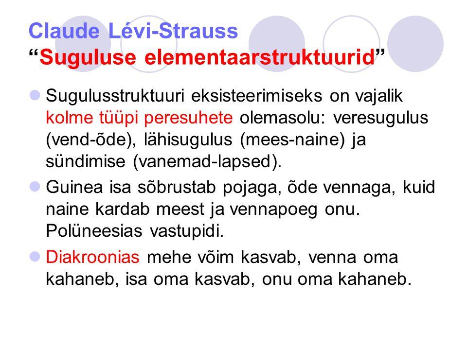 Claude Lévi-Strauss Suguluse elementaarstruktuurid