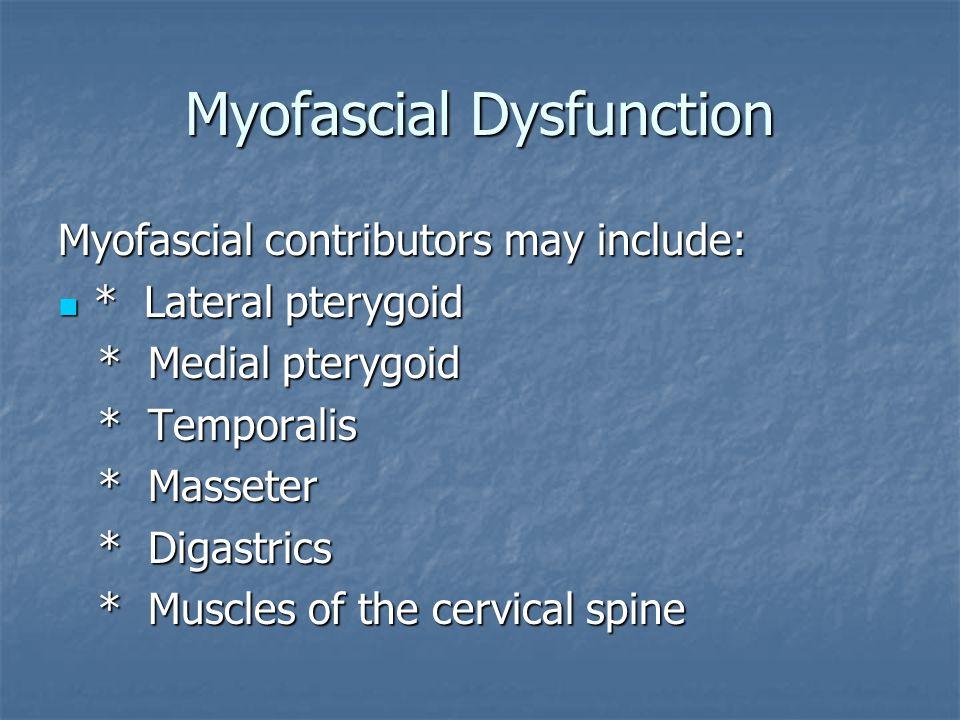 Myofascial Dysfunction