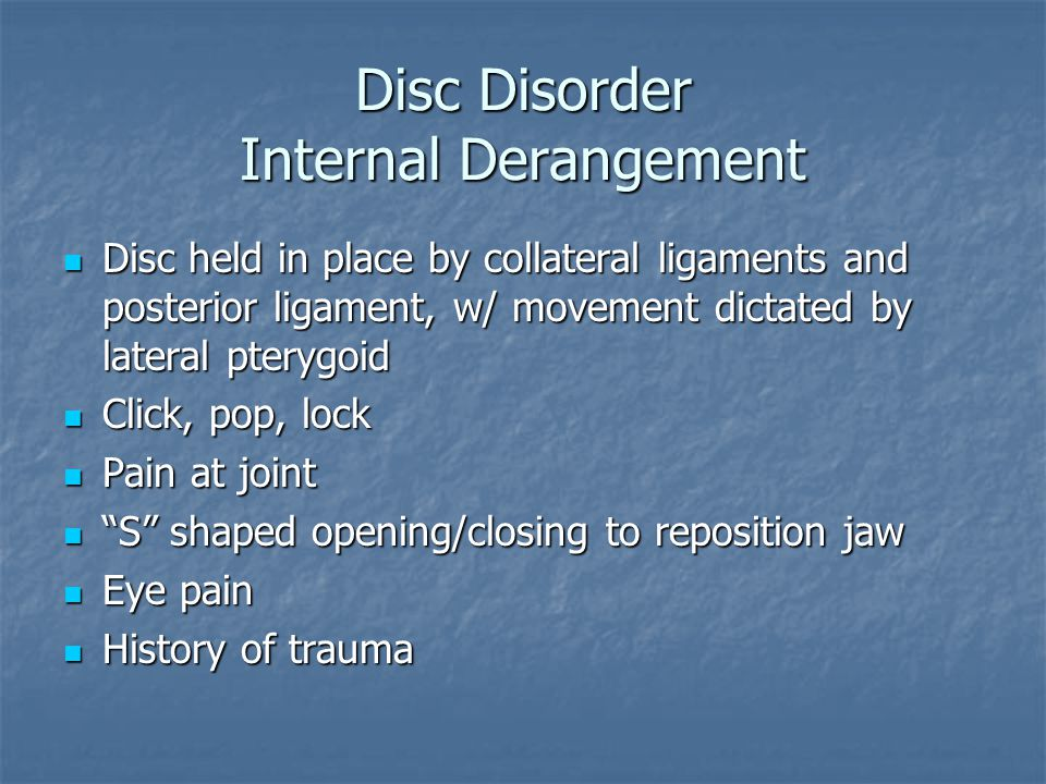 Disc Disorder Internal Derangement