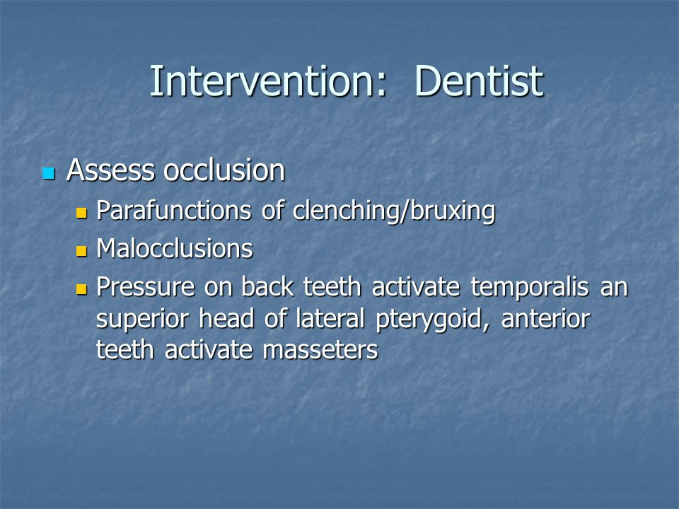 Intervention: Dentist
