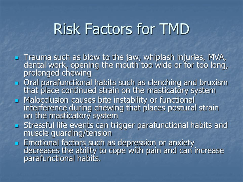 Risk Factors for TMD