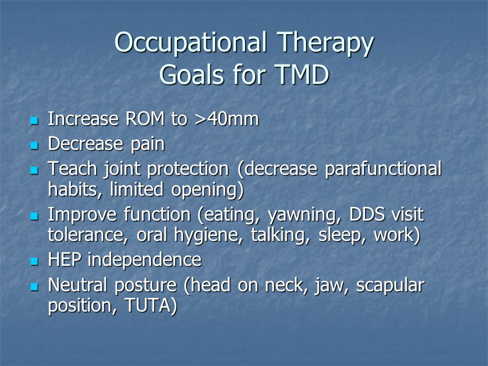 Occupational Therapy Goals for TMD