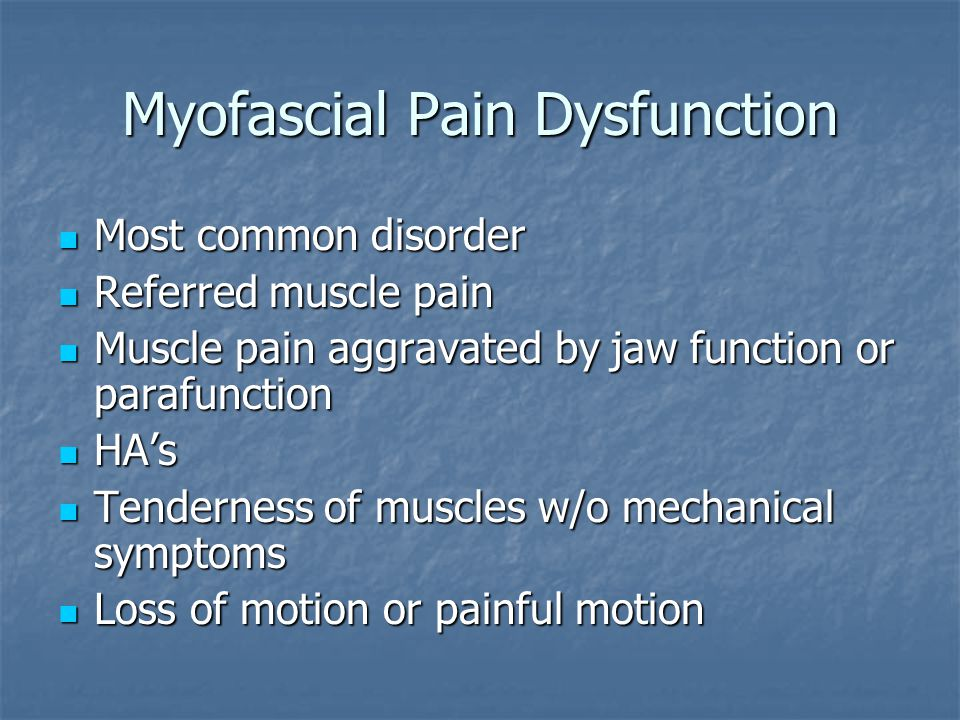 Myofascial Pain Dysfunction